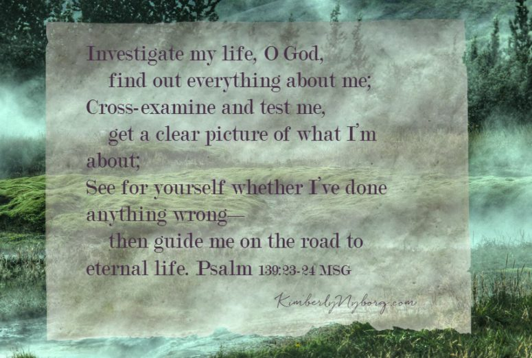 Mist rising Psalm 139.23-24